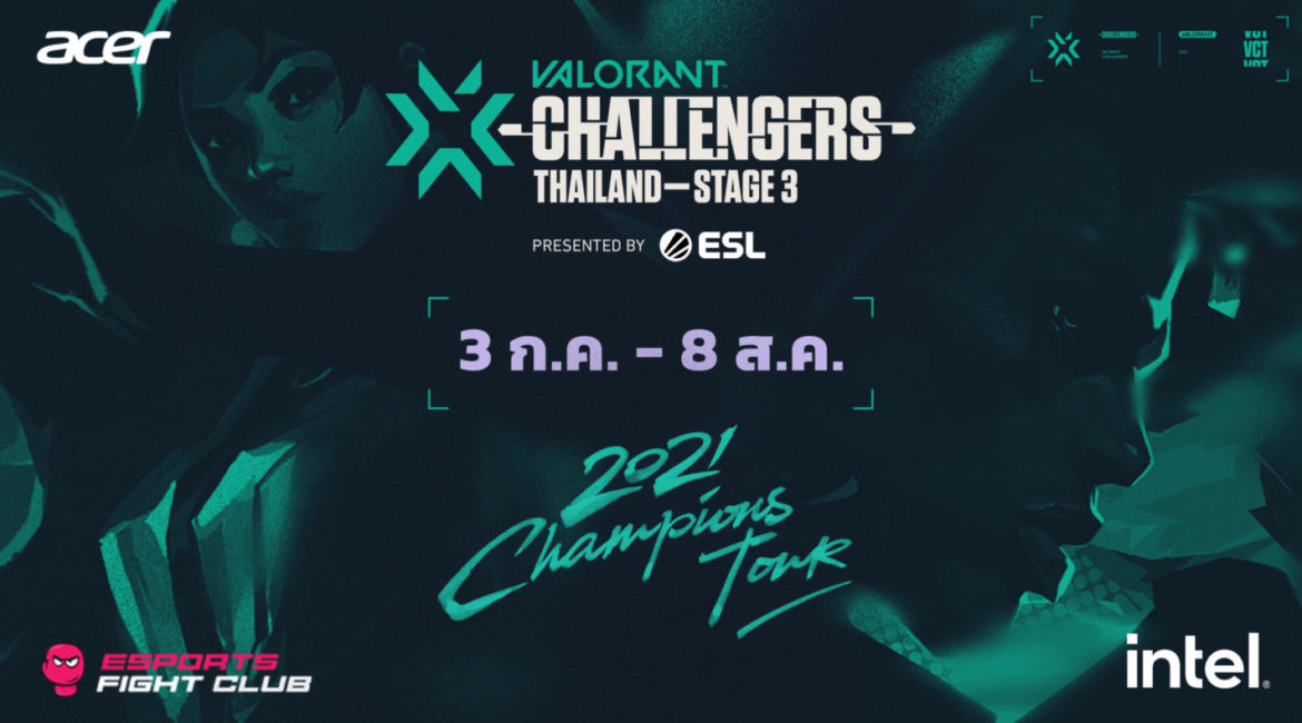 ACER X INTEL : 2021 VALORANT Challengers Thailand – Stage 3